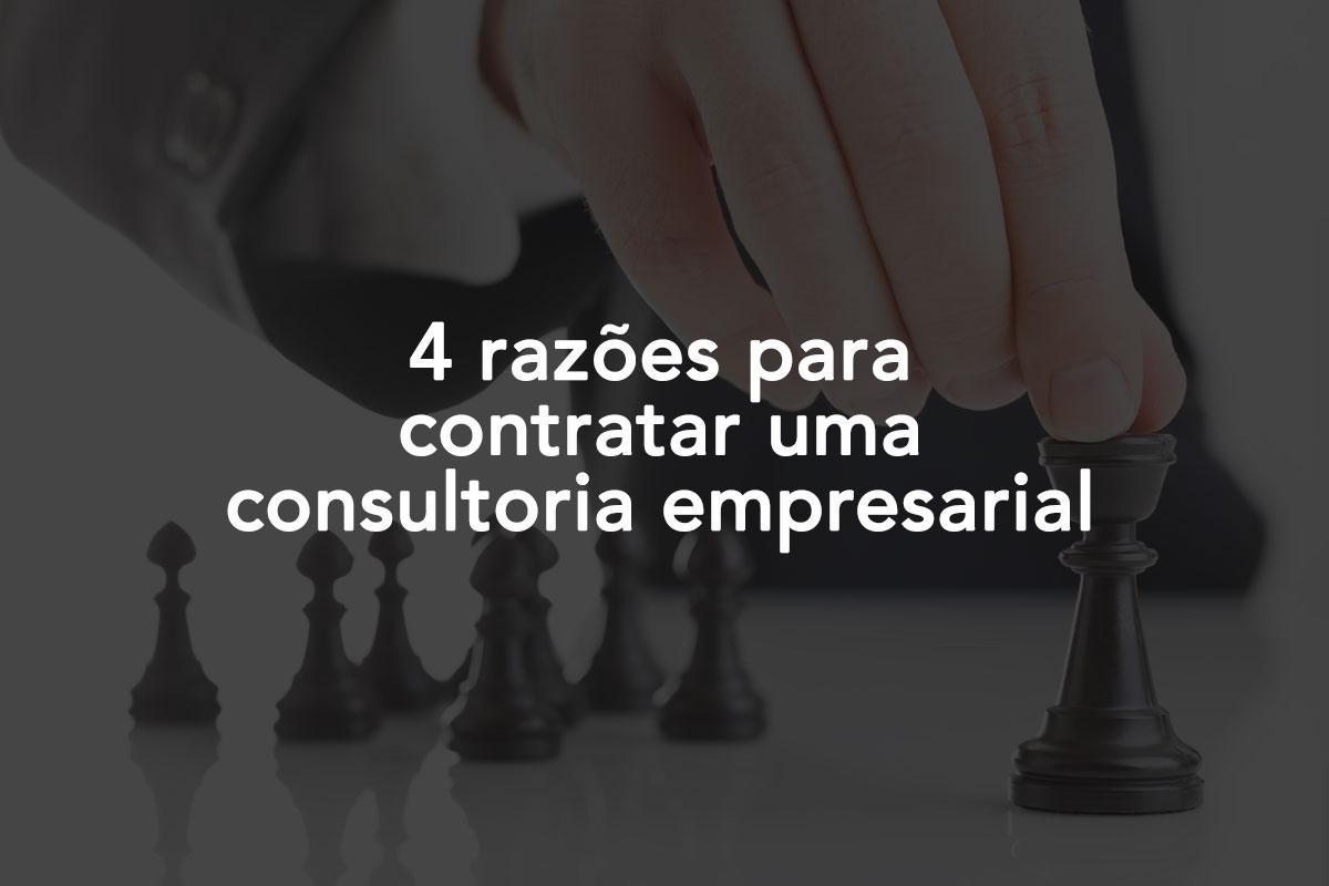 4 razões para contratar uma consultoria empresarial
