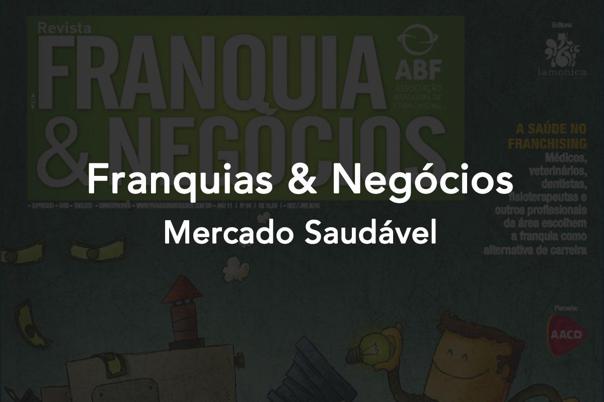 Franquias E Negocios Mercado Saudavel