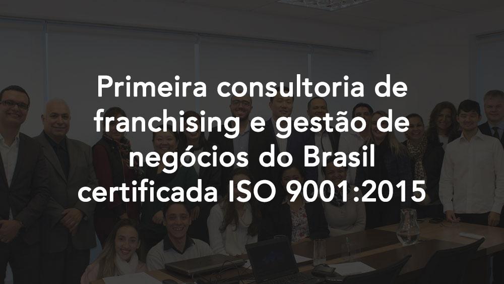 Goakira, primeira consultoria de franchising e gestão de negócios do Brasil certifica ISO 9001:2015