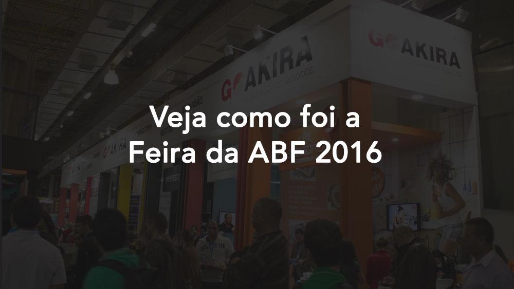 Feira ABF 2016: Veja Como Foi